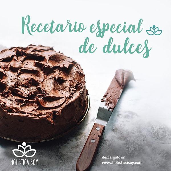 Holística Soy - recetario especial dulce 1