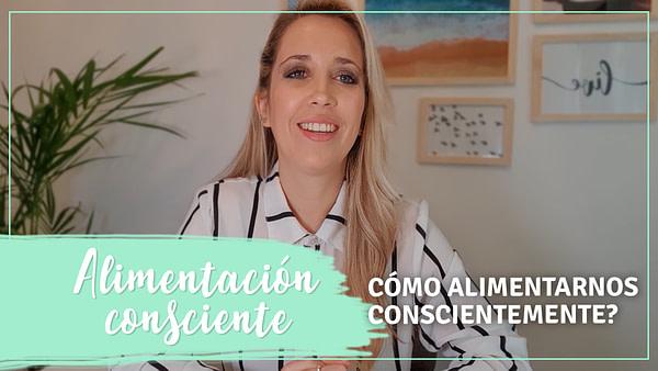 Holística Soy - 2 COMO ALIMENTARNOS CONSCIENTEMENTE