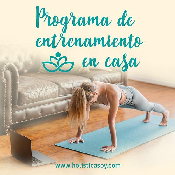 Holística Soy - imagen 6 programa de entrenamiento en casa